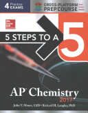 5 Steps to a 5 AP Chemistry 2017 Cross Platform Prep Course