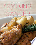 The Lahey Clinic Guide to Cooking Through Cancer  100  Recipes for Treatment and Recovery