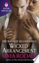The Bad Boy Billionaire s Wicked Arrangement