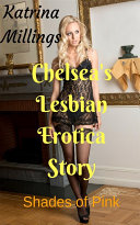 Chelsea's Lesbian Erotica Story Shades of Pink