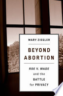 Beyond Abortion