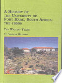A History Of The University College Of Fort Hare South Africa The 1950s