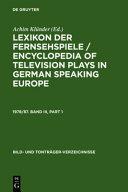 Lexikon der Fernsehspiele / Encyclopedia of Television Plays in German Speaking Europe, 1978/87
