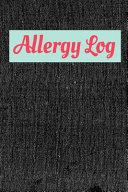Food Allergies Logbook Journal