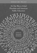 Pluralism And American Public Education : a key factor in the failure of america's...