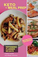 Keto Meal Prep Ketogenic Planner 60 Days Nutrition Textbook