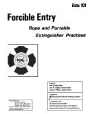 Forcible entry, rope, and portable extinguisher practices