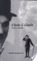 Charles S  Chaplin