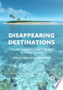 Disappearing Destinations : of important coastal destinations across the globe...
