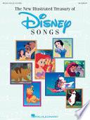 New Illustrated Treasury of Disney Songs  Songbook