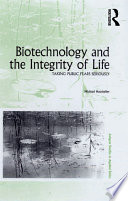 Biotechnology and the Integrity of Life