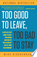 Too Good to Leave, Too Bad to Stay Book Cover