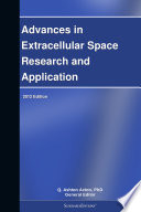 Advances in Extracellular Space Research and Application: 2012 Edition