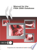 PISA Programme for International Student Assessment  PISA  Manual for the PISA 2000 Database