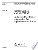 Information management update on Freedom of Information Act implementation status   report to the Ranking Minority Member  Committee on the Judiciary  U S  Senate
