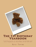 The 1st Birthday Yearbook