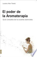 El Poder de la Aromaterapia 2°ed