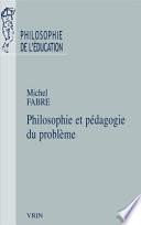 illustration du livre Philosophie et pédagogie du problème
