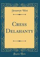 download ebook cress delahanty (classic reprint) pdf epub