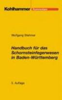 Handbuch für das Schornsteinfegerwesen in Baden-Württemberg