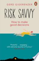 Risk Savvy book