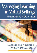 Managing Learning in Virtual Settings  The Role of Context