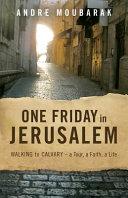 One Friday in Jerusalem