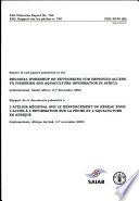 Rapport de Et Documents Pr  sent  s    L atelier R  gional Sur Le Renforcement Du R  seau Pour L acc  s    L information Sur la P  che Et L aquaculture en Afrique