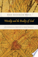 Ebook Worship and the Reality of God Epub John Jefferson Davis Apps Read Mobile