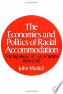 The Economics and Politics of Racial Accommodation