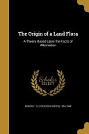 ORIGIN OF A LAND FLORA