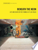Beneath the Neon Of Las Vegas Chronicles O Brien S Adventures In Subterranean