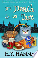 Till Death Do Us Tart  Oxford Tearoom Mysteries   Book 4