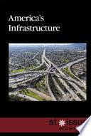 America S Infrastructure