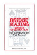 Bridge Maxims