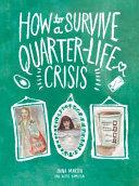 How to Survive a Quarter Life Crisis Book PDF