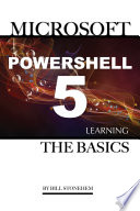 Microsoft Powershell 5  Learning the Basics