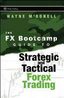 download ebook the fx bootcamp guide to strategic and tactical forex trading pdf epub