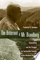 The Bitterroot and Mr  Brandborg
