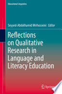 Reflections on Qualitative Research in Language and Literacy Education
