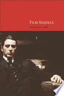 Film Sequels: Theory and Practice from Hollywood to Bollywood As A Vampirish Corporative Exercise In Profit Making And