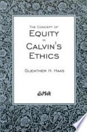 The Concept of Equity in Calvin s Ethics