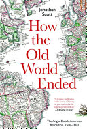 How the Old World Ended
