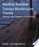 Tommys Wundersame Tr Ume