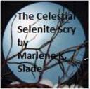 The Celestial Selenite Scry