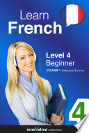 Learn French   Level 4  Beginner  Enhanced Version