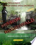 Mission Regenwald
