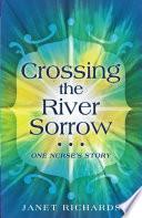 Crossing the River Sorrow