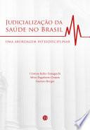 Judicialização da saúde no Brasil: Uma abordagem interdisciplinar