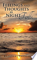 Feelings and Thoughts as Night Falls